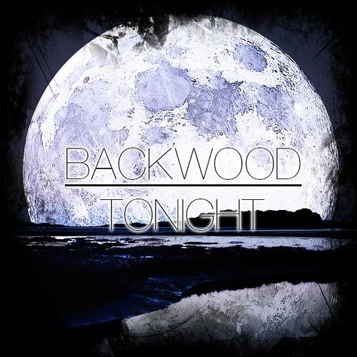 Backwood - Tonight [FREE DOWNLOAD]