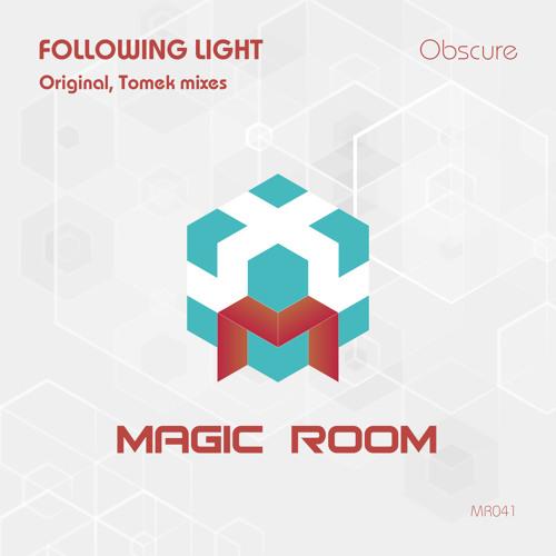 Following Light - Obscure (Original Mix) // Magic Room [MR041]