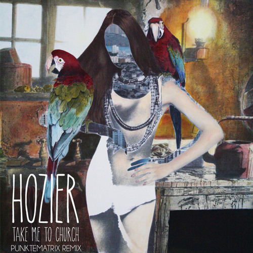 Hozier - Take Me To Church [punktematrix Remix] (D/L in Description)