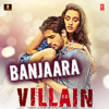 Banjaara (Original Full Audio Song) | Ek Villain (2014) | Mohd. Irfan, Mithoon