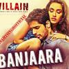 Banjara by Mohammad Irfan (Ek Villain)