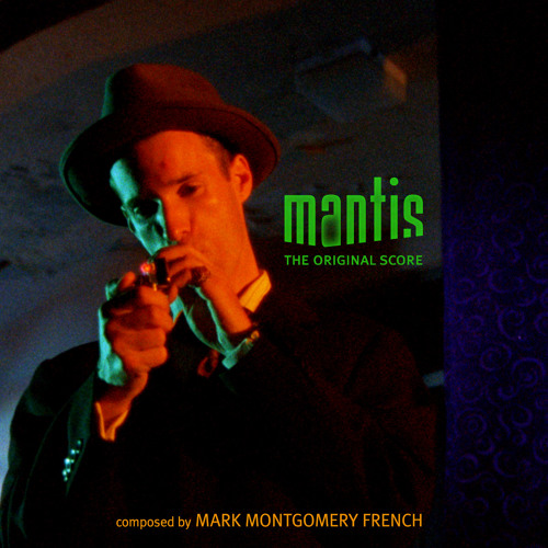 mantis: the original score
