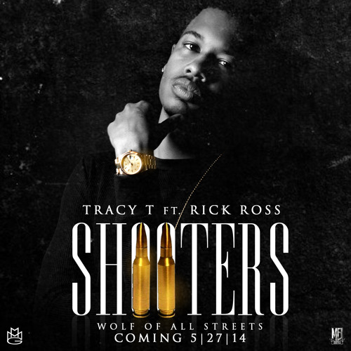 Tracy T ft Rick Ross - Shooters (Dirty)