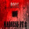 Boog-Madness PT 2