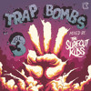 'Trap Bombs Vol. 3 (MINI-MIX by Surecut Kids)' - Various Artists ***FREE DOWNLOAD***