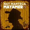Ray Manteca - Mayamero (Mojito Mix)