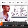 í'll be waiting-arjun (kabhi jo badal barse)