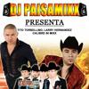 Tito Torbellino, Larry Hernadez Y Calibre 50 Mixx