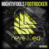 Mightyfools - Footrocker (Mightyfools Traprocker Remix)(DJ JBHK EDIT)