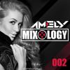 DJ Amely - Mixology 002 (Live set for Radio Intense 05.02.2014)
