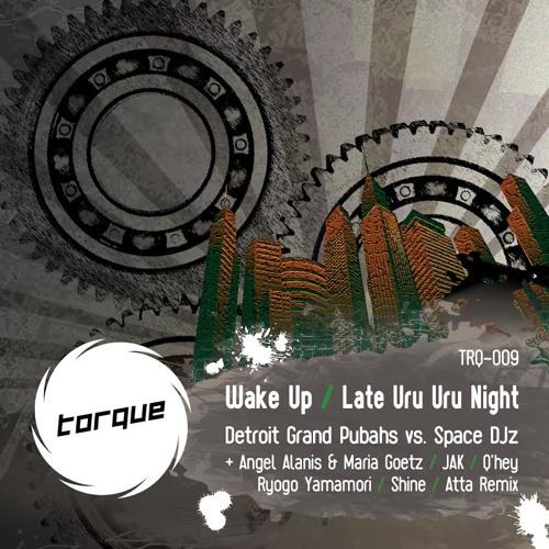 Wake Up (ATTA Remix) | Torque | TRQ009
