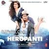 Download Tabah ( Remix) Heropanti 2014 Mp3