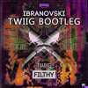 Ibranovski - Filthy (TWIIG Bootleg) [FREE DOWNLOAD] *SUPPORTED BY DANNY AVILA, RIGGI & PIROS*