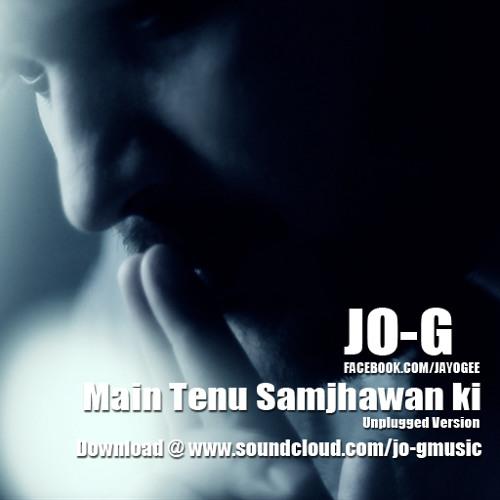 Mai Tenu Samjhawa Ki Unplugged Cover