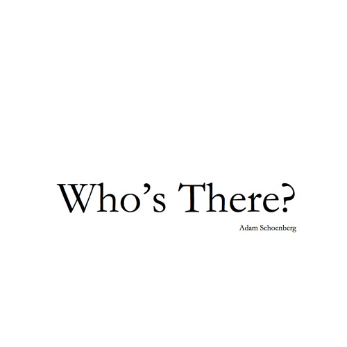 Who's There? (2005) for trumpet and piano