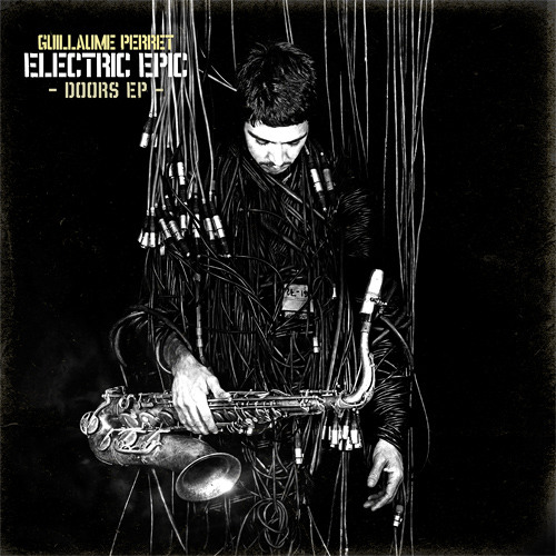 """Guillaume Perret & the Electric Epic - EP """"Shoe Box"""""""