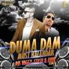 DUMA DUM MAST KALANDAR -DJs Vaggy, Stash & Abhi  Remix