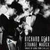 RiCHARD.GEAR - Strange Magick