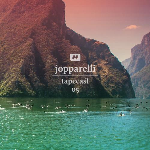 tapecast 05 / jopparelli
