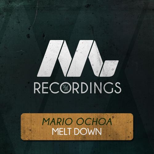 Mario Ochoa - Meltdown (Original Mix)