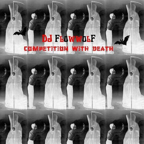 DJ FlowWolf - Competition With Death