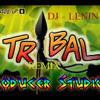 ( DJ Lenin )  Tribal