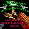 EXTREME MUSIC INT. GOSPEL EXPLOSION MIX VOL. 1