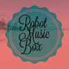 Not One For A Mosh [Original Mix] By Robot Music Box