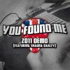 You Found Me (Featuring Shauna Oakley)
