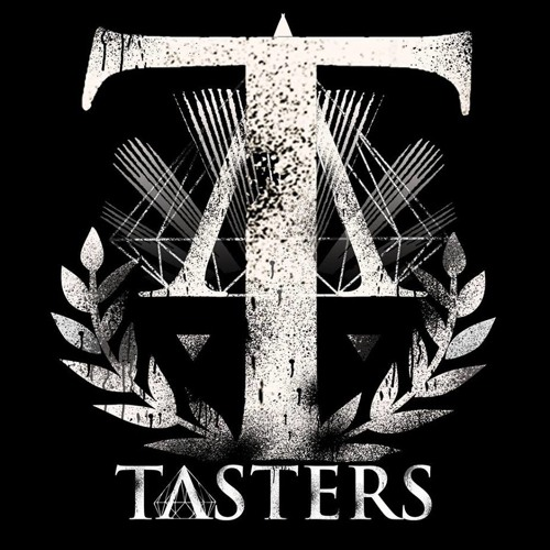 TASTERS - Justice Is Charity of the Wise