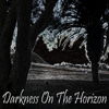 David Bash Project Darkness On The Horizon