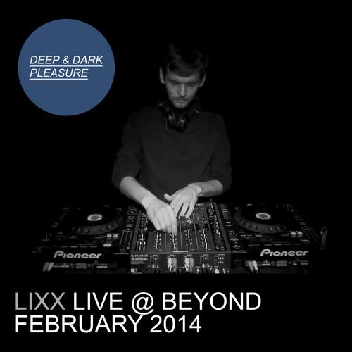 Lixx - Live @ Beyond (22.02.2014)