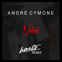André Cymone - Naked (Harts Remix)