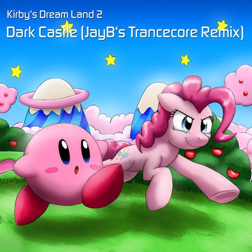 Kirby's Dream Land 2 -  Dark Castle (JayB's Trancecore Remix)