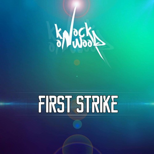 First Strike (Original Mix) ***OUT NOW***