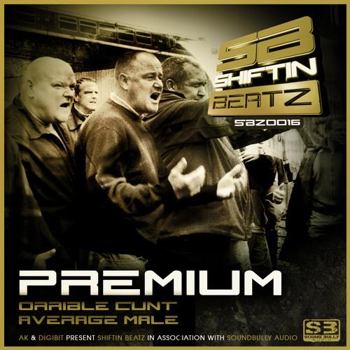 Premium-Orrible Cunt/Average Male