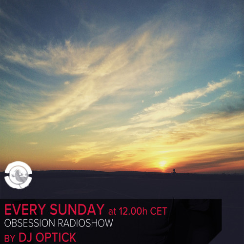 Dj Optick - Obsession - Ibiza Global Radio - 18.05.2014