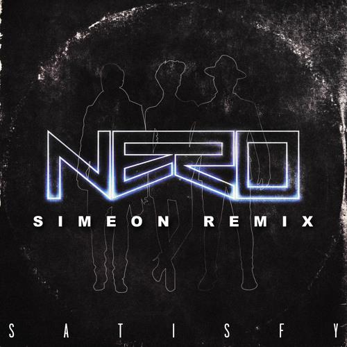 Nero - Satisfy (Simeon Festival Trap Edit)