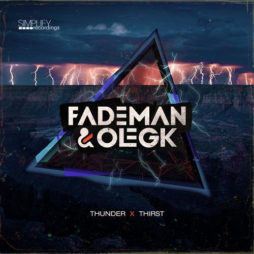 Fademan & Oleg K - Thirst