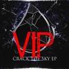 Crack The Sky (Patch's VIP Remix)