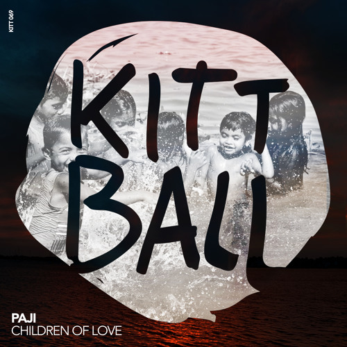 PAJI - Children Of Love (Original Mix) [Kittball] (128 kbps)