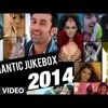 Most Romantic Songs Of Bollywood 2014 Hindi Valentine Jukebox Top Romantic Tracks