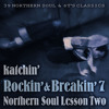Download Rockin' & Breakin' 7 ~NORTHERN SOUL LESSON TWO~ Mp3