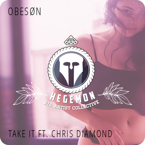 OBESØN - Take It ft. Chris Diamond