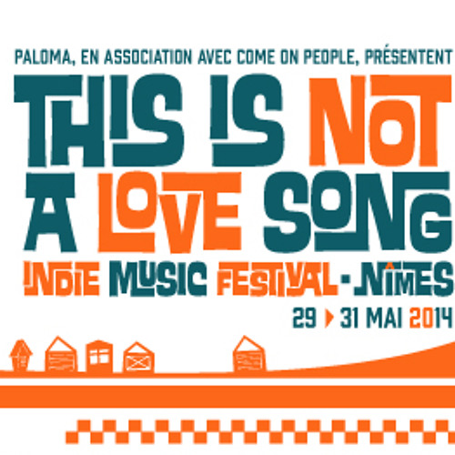 This is not a love song - festival in my city(29>31May)