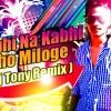 Kabhi Na Kabhi Tho Miloge ( Dj Tony Remix ) Full Version