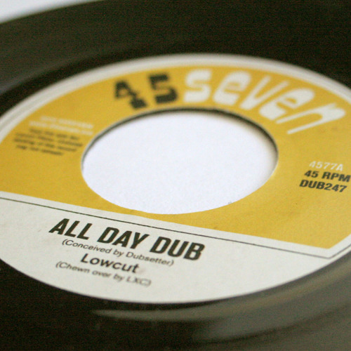 """Lowcut - All Day Dub (4577A, 7"""")"""