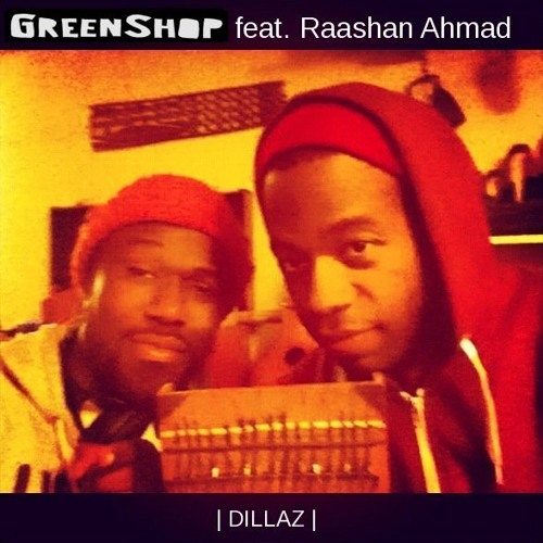 "GreenShop feat. Raashan Ahmad - ""Dillaz"" [debut album ""Kinshasoul"" out April, 21st 2014 !!]"