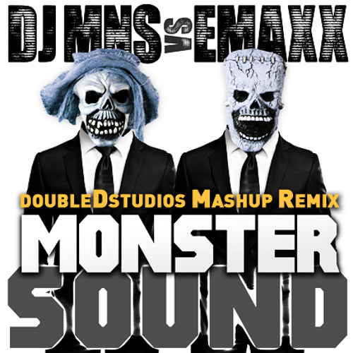 DJ MNS vs. E-MAxX - Monster Truck Sound Driver (DoubleDstudios Mashup Bootleg RemiX)