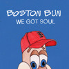 Boston Bun - We Got Soul feat. Bear Who? (Annie Mac radio rip)